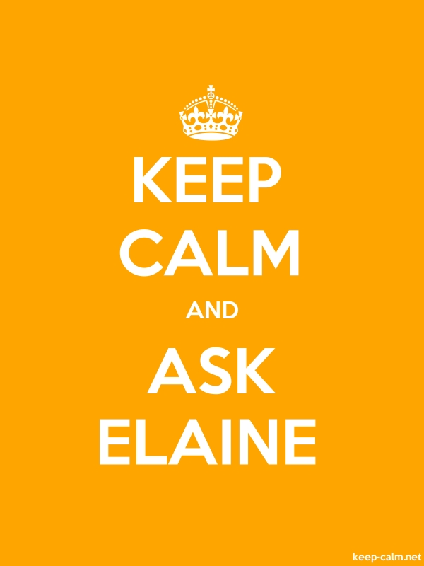 KEEP CALM AND ASK ELAINE - white/orange - Default (600x800)