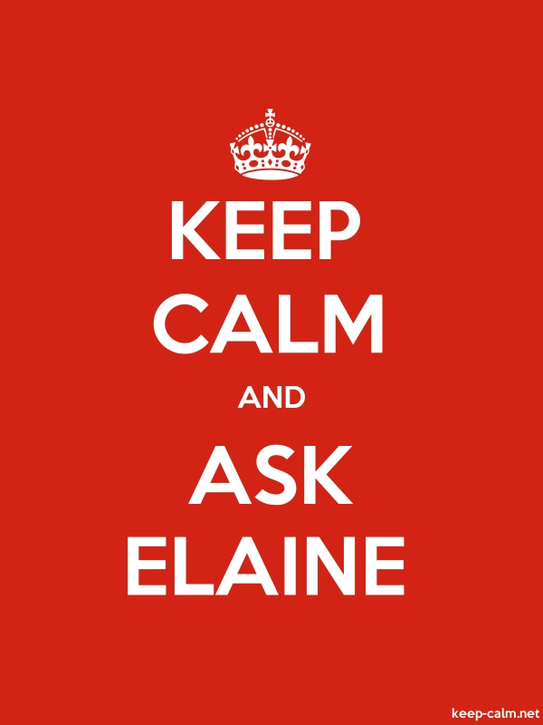 KEEP CALM AND ASK ELAINE - white/red - Default (600x800)