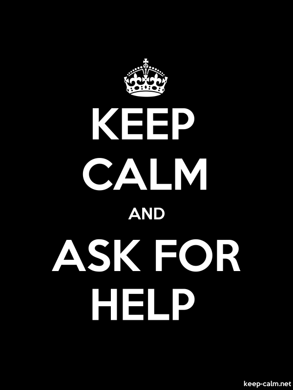 KEEP CALM AND ASK FOR HELP - white/black - Default (600x800)