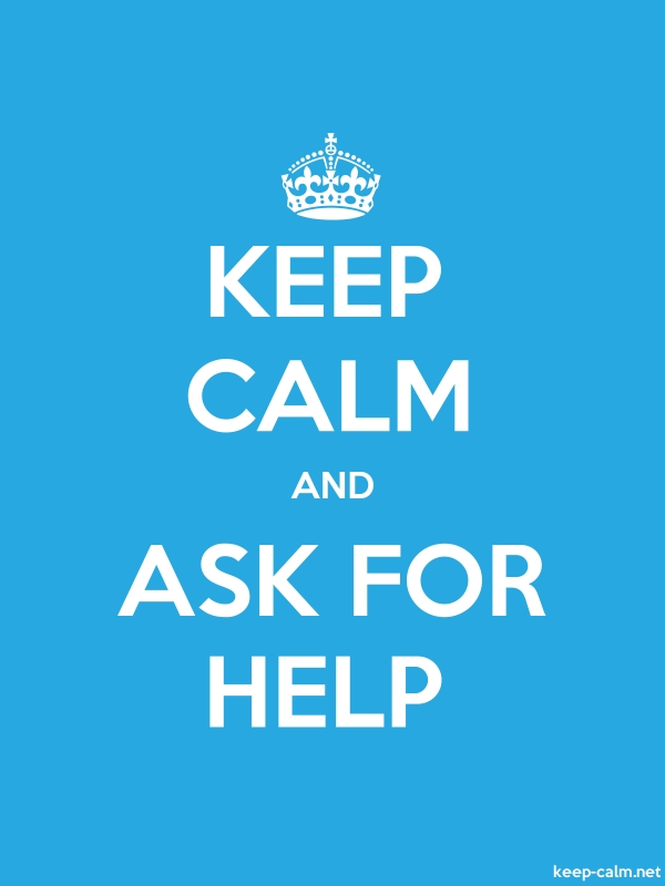 KEEP CALM AND ASK FOR HELP - white/blue - Default (600x800)