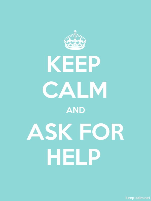 KEEP CALM AND ASK FOR HELP - white/lightblue - Default (600x800)