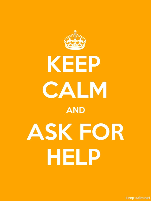 KEEP CALM AND ASK FOR HELP - white/orange - Default (600x800)