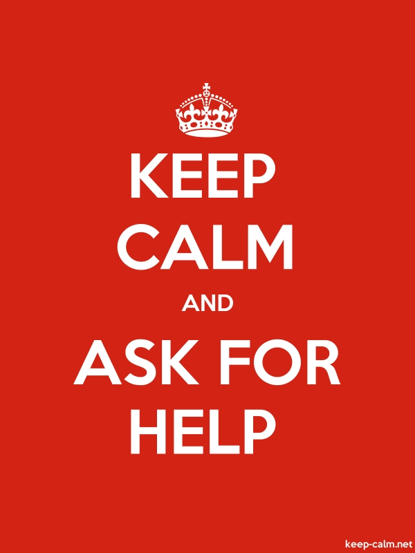 KEEP CALM AND ASK FOR HELP - white/red - Default (600x800)
