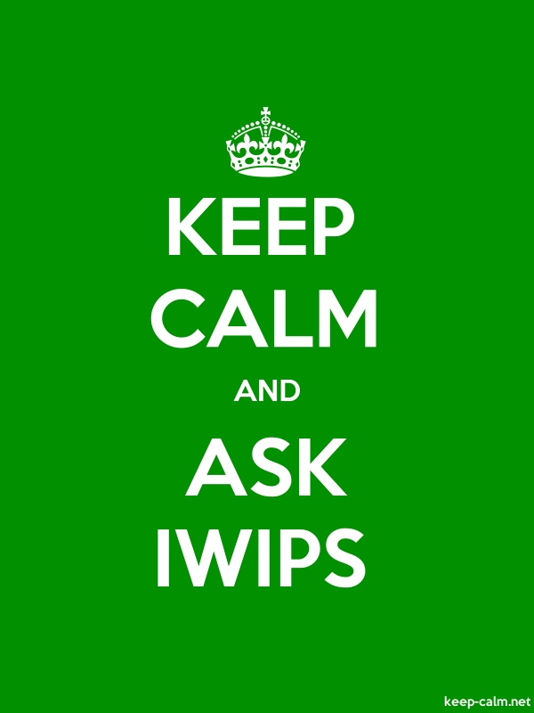 KEEP CALM AND ASK IWIPS - white/green - Default (600x800)