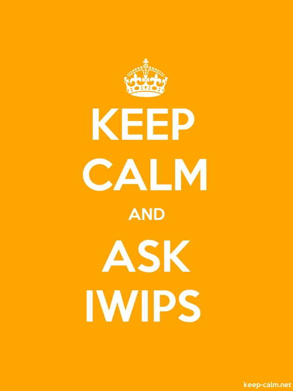 KEEP CALM AND ASK IWIPS - white/orange - Default (600x800)