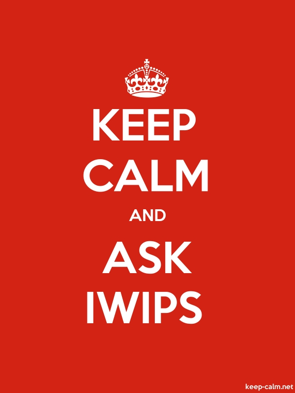 KEEP CALM AND ASK IWIPS - white/red - Default (600x800)