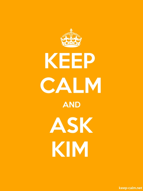 KEEP CALM AND ASK KIM - white/orange - Default (600x800)