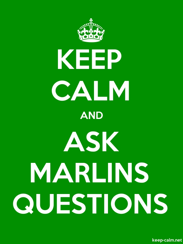 KEEP CALM AND ASK MARLINS QUESTIONS - white/green - Default (600x800)