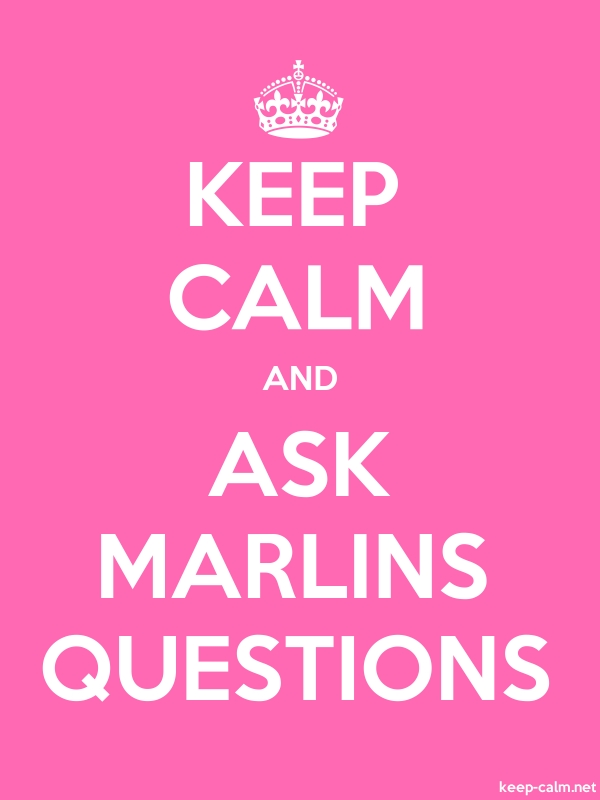 KEEP CALM AND ASK MARLINS QUESTIONS - white/pink - Default (600x800)
