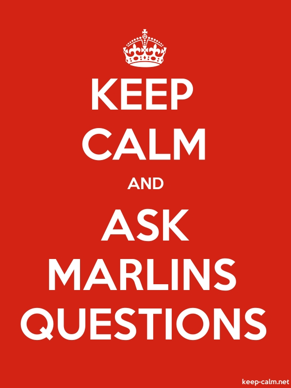 KEEP CALM AND ASK MARLINS QUESTIONS - white/red - Default (600x800)