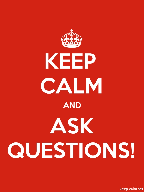 KEEP CALM AND ASK QUESTIONS! - white/red - Default (600x800)
