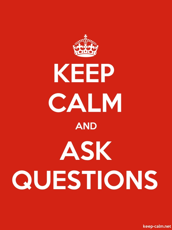 KEEP CALM AND ASK QUESTIONS - white/red - Default (600x800)