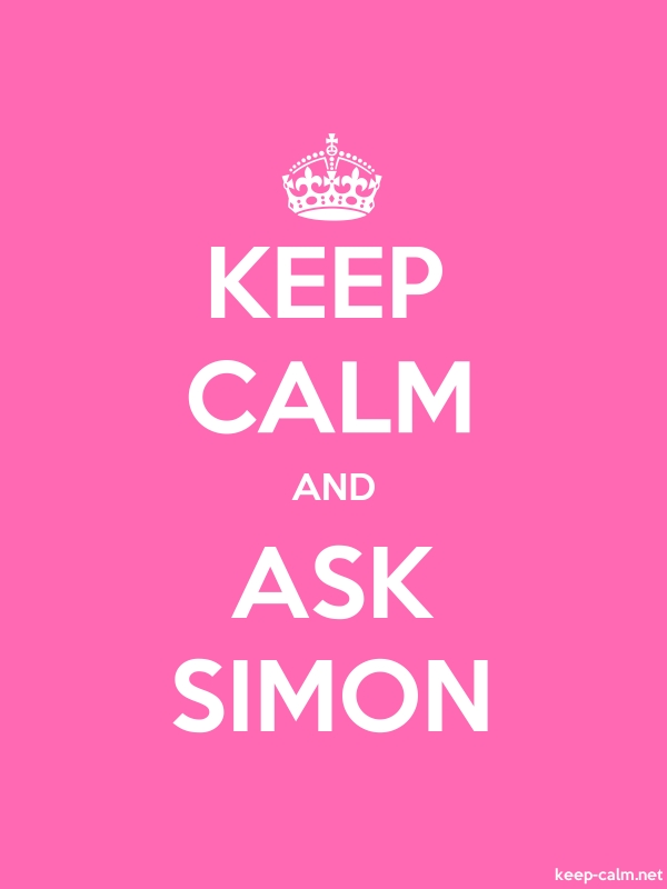 KEEP CALM AND ASK SIMON - white/pink - Default (600x800)