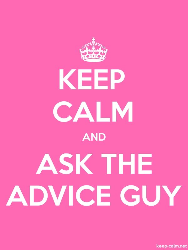 KEEP CALM AND ASK THE ADVICE GUY - white/pink - Default (600x800)