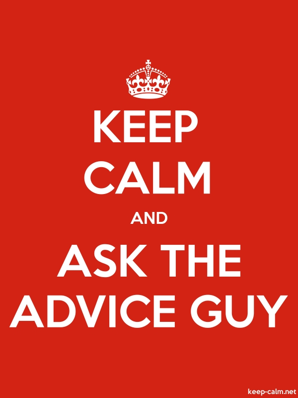 KEEP CALM AND ASK THE ADVICE GUY - white/red - Default (600x800)