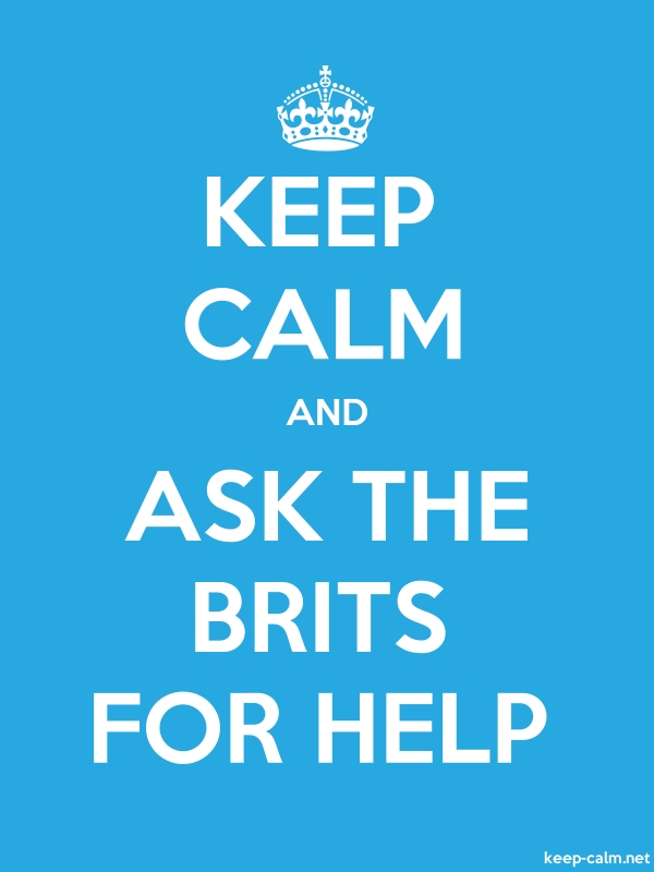 KEEP CALM AND ASK THE BRITS FOR HELP - white/blue - Default (600x800)