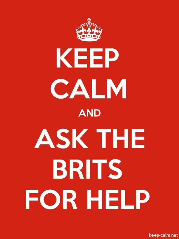 KEEP CALM AND ASK THE BRITS FOR HELP - white/red - Default (600x800)