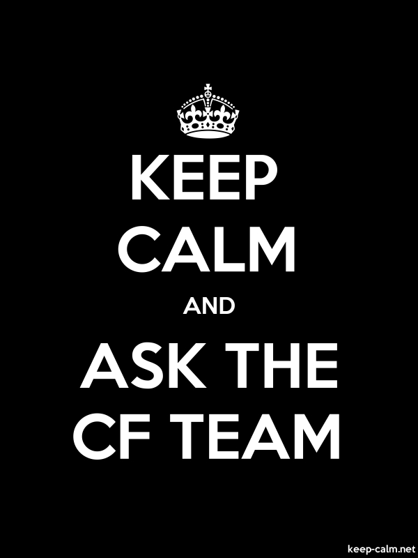 KEEP CALM AND ASK THE CF TEAM - white/black - Default (600x800)