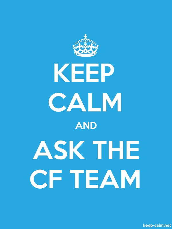 KEEP CALM AND ASK THE CF TEAM - white/blue - Default (600x800)