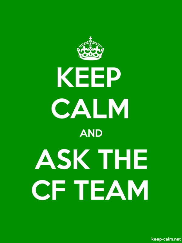 KEEP CALM AND ASK THE CF TEAM - white/green - Default (600x800)