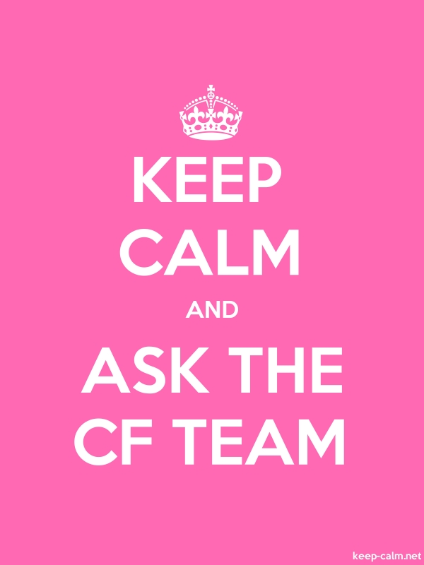 KEEP CALM AND ASK THE CF TEAM - white/pink - Default (600x800)