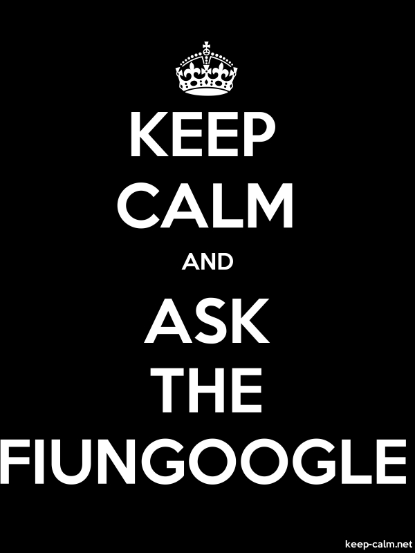 KEEP CALM AND ASK THE FIUNGOOGLE - white/black - Default (600x800)
