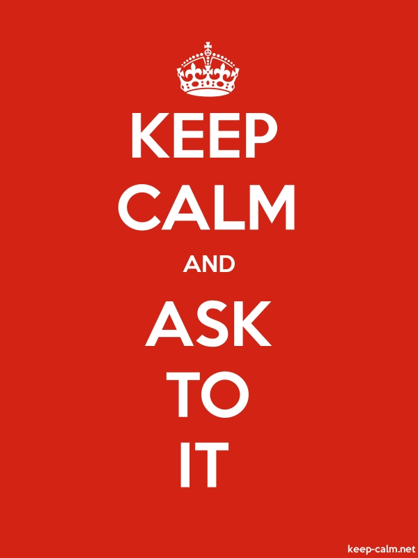 KEEP CALM AND ASK TO IT - white/red - Default (600x800)