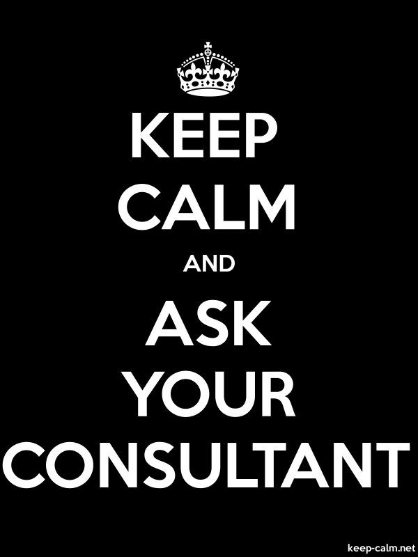 KEEP CALM AND ASK YOUR CONSULTANT - white/black - Default (600x800)
