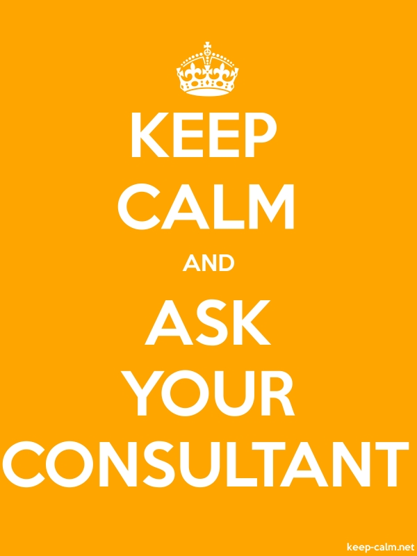 KEEP CALM AND ASK YOUR CONSULTANT - white/orange - Default (600x800)