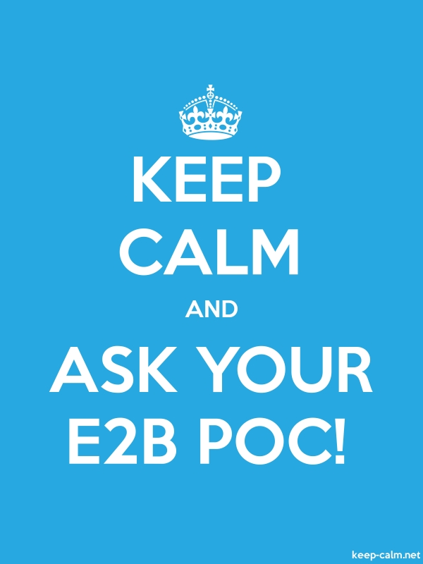 KEEP CALM AND ASK YOUR E2B POC! - white/blue - Default (600x800)