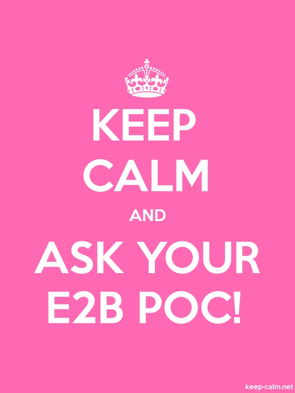 KEEP CALM AND ASK YOUR E2B POC! - white/pink - Default (600x800)