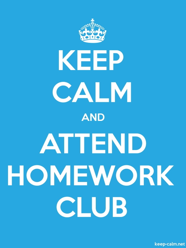 KEEP CALM AND ATTEND HOMEWORK CLUB - white/blue - Default (600x800)