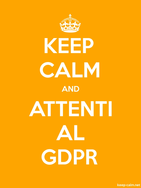 KEEP CALM AND ATTENTI AL GDPR - white/orange - Default (600x800)