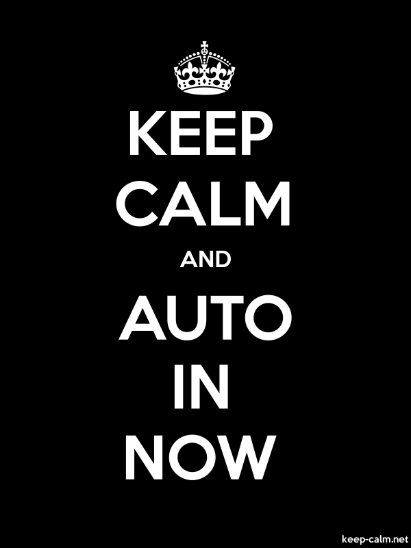KEEP CALM AND AUTO IN NOW - white/black - Default (600x800)