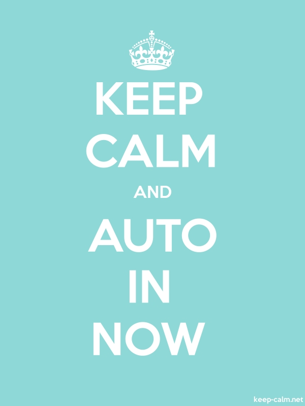 KEEP CALM AND AUTO IN NOW - white/lightblue - Default (600x800)