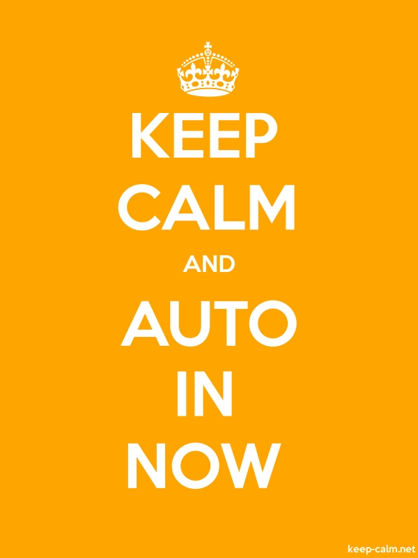 KEEP CALM AND AUTO IN NOW - white/orange - Default (600x800)