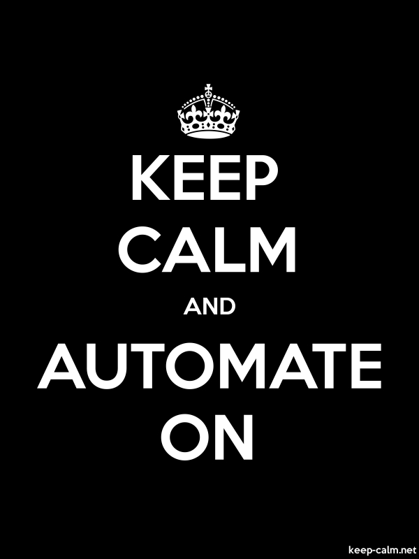 KEEP CALM AND AUTOMATE ON - white/black - Default (600x800)