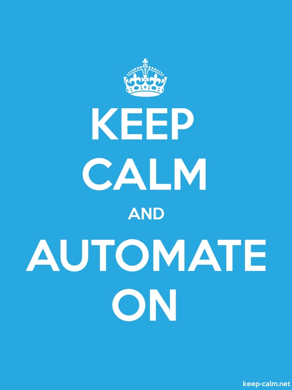 KEEP CALM AND AUTOMATE ON - white/blue - Default (600x800)