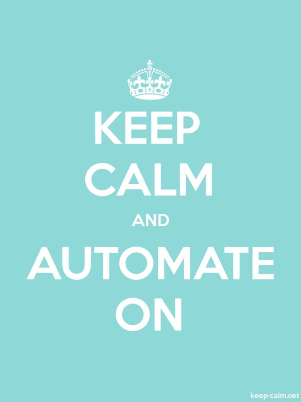 KEEP CALM AND AUTOMATE ON - white/lightblue - Default (600x800)