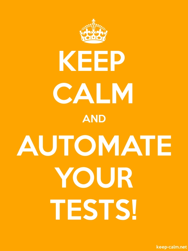 KEEP CALM AND AUTOMATE YOUR TESTS! - white/orange - Default (600x800)