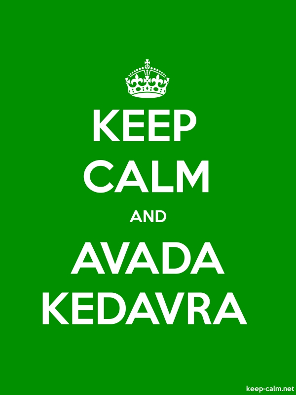 KEEP CALM AND AVADA KEDAVRA - white/green - Default (600x800)