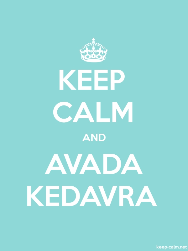 KEEP CALM AND AVADA KEDAVRA - white/lightblue - Default (600x800)