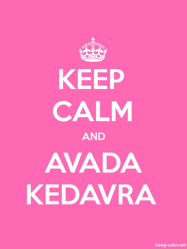 KEEP CALM AND AVADA KEDAVRA - white/pink - Default (600x800)