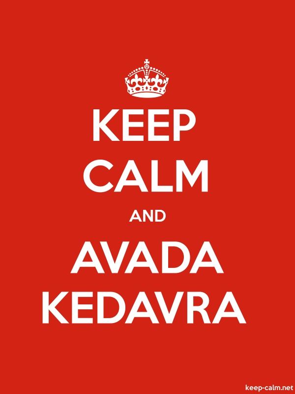 KEEP CALM AND AVADA KEDAVRA - white/red - Default (600x800)
