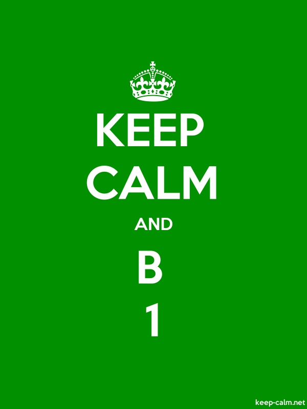 KEEP CALM AND B 1 - white/green - Default (600x800)