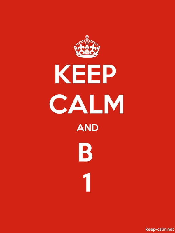 KEEP CALM AND B 1 - white/red - Default (600x800)