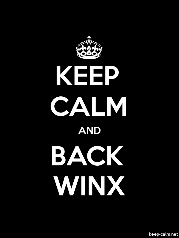 KEEP CALM AND BACK WINX - white/black - Default (600x800)