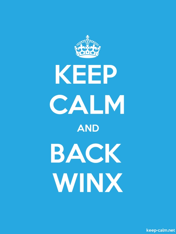 KEEP CALM AND BACK WINX - white/blue - Default (600x800)