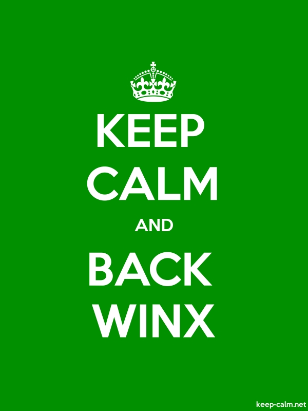 KEEP CALM AND BACK WINX - white/green - Default (600x800)