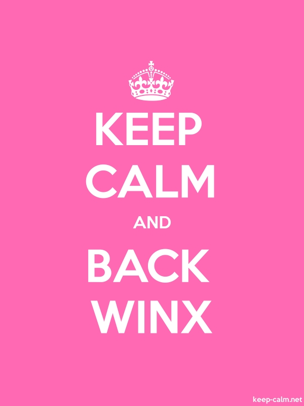 KEEP CALM AND BACK WINX - white/pink - Default (600x800)